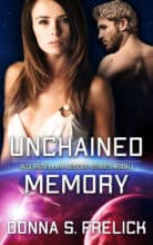 Unchained Memory by Donna S. Frelick