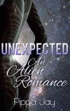 Unexpected: An Alien Romance by Pippa Jay