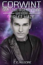 Violet Haze by C. E. Kilgore