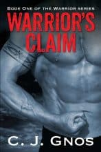 Warrior's Claim by C. J. Gnos