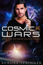 Cosmic Wars by Aurora Springer
