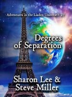 Degrees of Separation by Sharon Lee & Steve Miller