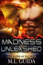 Madness Unleashed by M. L. Guida