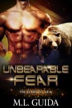 Unbearable Fear by M. L. Guida