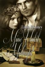 Mine Until Midnight by Linda Mooney