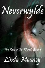 Neverwylde 1 by Linda Mooney