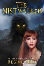 The Mistwalker by Regine Abel