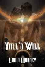 Vall's Will by Linda Mooney