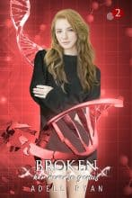Broken by Adell Ryan