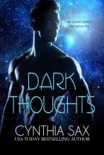 Dark Thoughts by Cynthia Sax