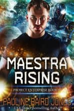 Maestra Rising by Pauline Baird Jones