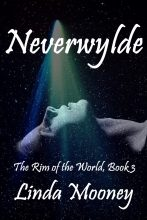 Neverwylde 3 by Linda Mooney