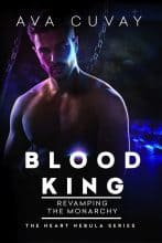 Blood King: Revamping the Monarchy by Ava Cuvay
