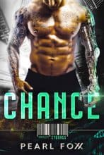 CHANCE by Pearl Foxx