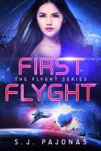 First Flyght by S. J. Pajonas