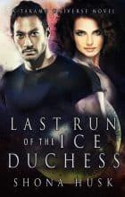 Last Run of the Ice Duchess by Shona Husk