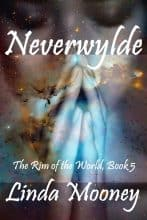 Neverwylde 5 by Linda Mooney