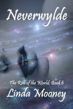 Neverwylde 6 by Linda Mooney