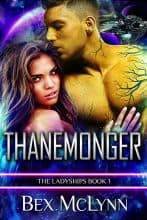 Thanemonger by Bex McLynn