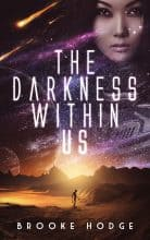 The Darkness Within Us by Brooke Hodge