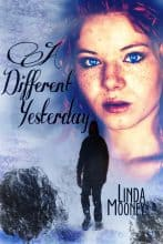 A Different Yesterday by Linda Mooney