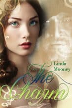 The Charm by Linda Mooney