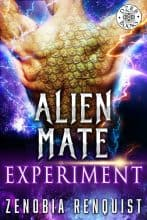 Alien Mate Experiment by Zenobia Renquist