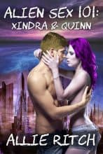 Alien Sex 101: Xindra and Quinn by Allie Ritch