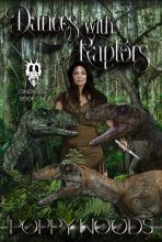 Dances with Raptors by Poppy Woods