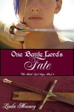 One Battle Lord's Fate by Linda Mooney