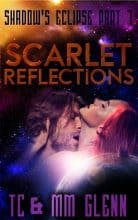 Scarlet Reflections by M. M. Glenn