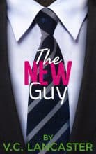 The New Guy by V. C. Lancaster