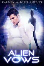 Alien Vows by Carmen Webster Buxton