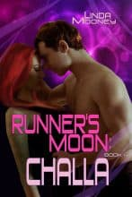 Runner's Moon: Challa by Linda Mooney