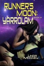 Runner's Moon: Yarrolam by Linda Mooney