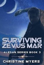 Surviving Zevus Mar by Christine Myers