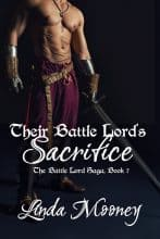 Their Battle Lord's Sacrifice by Linda Mooney