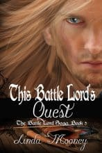 This Battle Lord's Quest by Linda Mooney