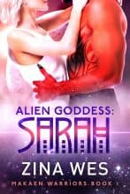 Alien Goddess: Sarah by Zina Wes