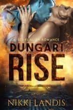 Dungari Rise by Nikki Landis