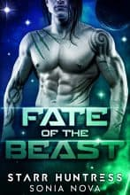 Fate of the Beast by Sonia Nova & Starr Huntress