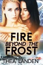 Fire Beyond the Frost by Thea Landen