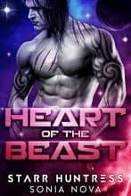Heart of the Beast by Sonia Nova & Starr Huntress