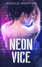 Neon Vice by Jessica Marting