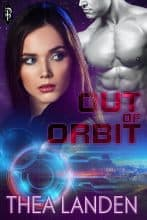 Out of Orbit by Thea Landen
