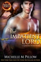 The Impatient Lord by Michelle M. Pillow