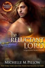 The Reluctant Lord by Michelle M. Pillow