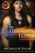 The Stubborn Lord by Michelle M. Pillow