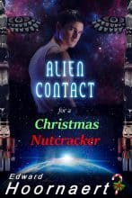 Alien Contact for a Christmas Nutcracker by Edward Hoornaert