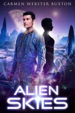 Alien Skies by Carmen Webster Buxton
